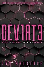 DEV1AT3 (Deviate) (LIFEL1K3) de Jay Kristoff