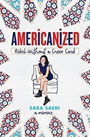 Americanized: Rebel Without a Green Card –…