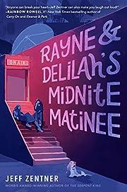 Rayne & Delilah's Midnite Matinee de…