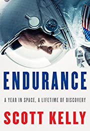 Endurance: A Year in Space, A Lifetime of…