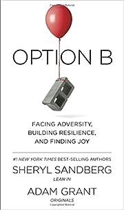 Option B : facing adversity, building…