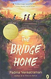 The Bridge Home de Padma Venkatraman