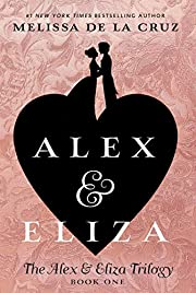 Alex & Eliza (The Alex & Eliza Trilogy) af…