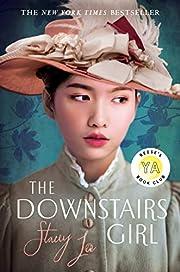 The Downstairs Girl – tekijä: Stacey Lee