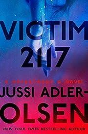 Victim 2117: A Department Q Novel de Jussi…