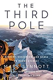The Third Pole: Mystery, Obsession, and…