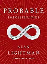 Probable Impossibilities: Musings on…