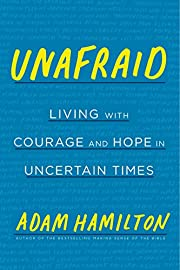 Unafraid: Living with Courage and Hope in…