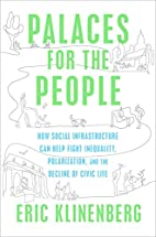 Palaces for the People: How Social…