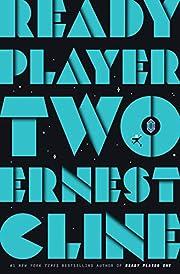 Ready Player Two: A Novel av Ernest Cline