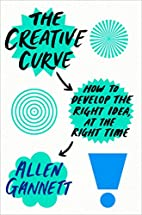 The Creative Curve: How to Develop the Right…