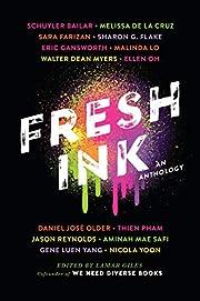 Fresh Ink: An Anthology de Lamar Giles