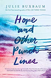 Hope and Other Punch Lines de Julie Buxbaum