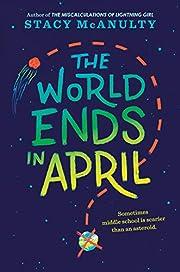 The World Ends in April av Stacy McAnulty