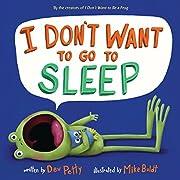 I Don't Want to Go to Sleep av Dev…