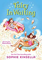 Fairy Mom and Me #2: Fairy In Waiting by…