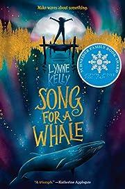 Song for a Whale – tekijä: Lynne Kelly