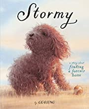 Stormy: A Story About Finding a Forever Home…