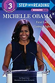 Michelle Obama: First Lady, Going Higher…