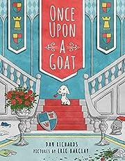 Once Upon a Goat de Dan Richards