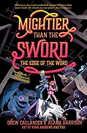 Mightier Than the Sword: The Edge of the…