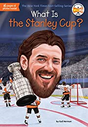 What Is the Stanley Cup? (What Was?) av Gail…