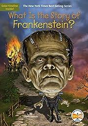 What Is the Story of Frankenstein? av Sheila…