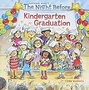 The Night Before Kindergarten Graduation af…