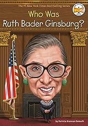 Who Was Ruth Bader Ginsburg? de Patricia…