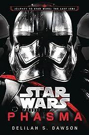 Phasma (Star Wars): Journey to Star Wars:…