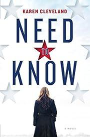 Need to Know: A Novel de Karen Cleveland