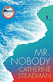 Mr. Nobody: A Novel por Catherine Steadman
