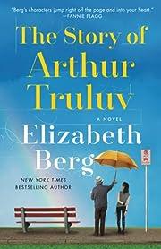The Story of Arthur Truluv: A Novel af…