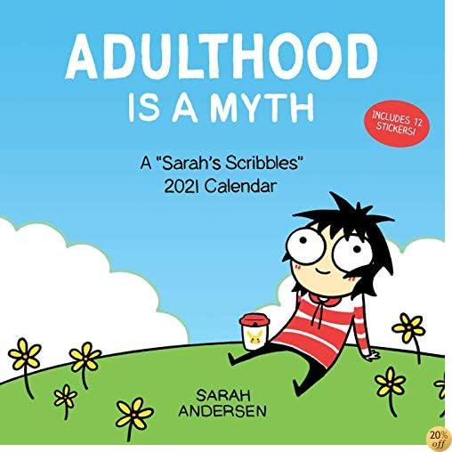 By Sarah Andersen: Sarah S Scribbles 2021 Calendar Adulthood Is A