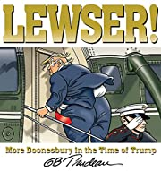 Lewser!: More Doonesbury in the Time of…