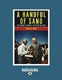 A handful of sand : the Gurindji struggle, after the walk-off / Charlie Ward