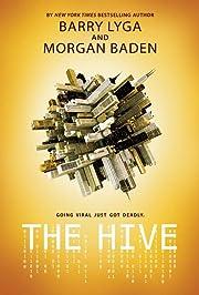 The Hive av Barry Lyga