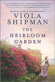 The Heirloom Garden: A Novel de Viola…
