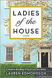 Ladies of the House: A Modern Retelling of…