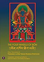 The Four Wheels of Bön by Yongdzin…