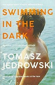 Swimming in the Dark – tekijä: Tomasz…