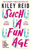 Such a Fun Age: 'The most provocative page-turner of 2020' – now a Sunday Times bestseller