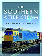The Southern After Steam: A Vision in Blue…