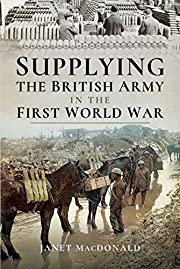 Supplying the British Army in the First…