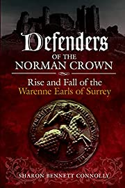 Defenders of the Norman Crown: Rise and Fall…