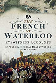 Napoleon, Imperial Headquarters and 1st…