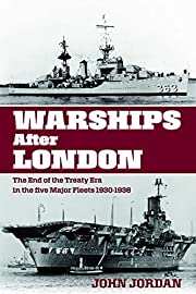 Warships After London: The End of the Treaty…
