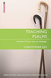 Teaching Psalms Vol. 1: From Text to Message…