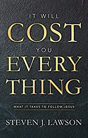 It Will Cost You Everything: What it Takes…