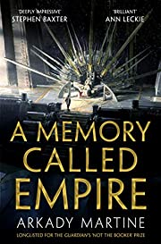 A Memory Called Empire – tekijä: Arkady…